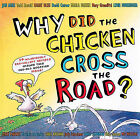 Why Did the Chicken Cross the Road? by Jon Agee (Mixed media product, 2006)