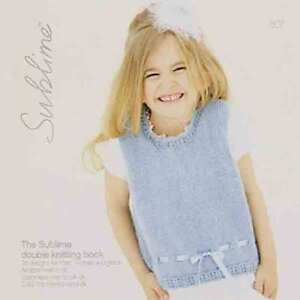 The Sublime Double Knitting Book 607  16 designs for women and girls