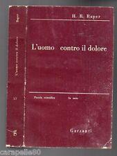 L'UOMO CONTRO IL DOLORE di H. R. Raper 1948