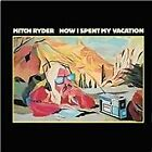 Mitch Ryder - How I Spent My Vacation (2009)