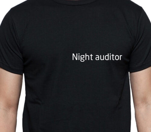 NIGHT AUDITOR T SHIRT PERSONALISED TEE JOB WORK SHIRT CUSTOM