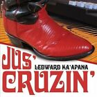Jus' Cruzin' [4/29] by Ledward Kaapana (CD, Apr-2014, Jus Press Productions)