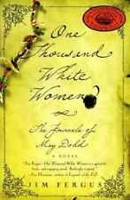 One Thousand White Women The Journals of May Dodd  Jim Fergus FREE SHIPPING 1000