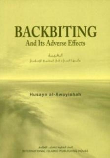 Backbiting and Its Adverse Effects