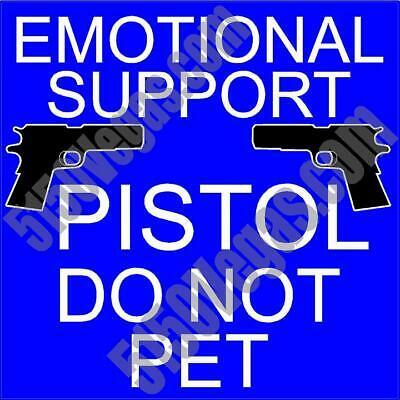 "4/"" x 2 1//2/"" Emotional Support Pistol Do Not Pet Decal"