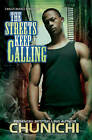 The Streets Keep Calling by Chunichi (Paperback, 2013)