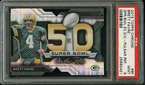 2015-Topps-Chrome-FB-SB-50-DIE-CUT-BF-Brett-Favre-Packers-PULSAR-PSA-9