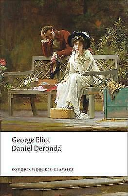 Daniel Deronda (Oxford World's Classics) by Eliot, George