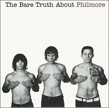 The Bare Truth About Philmore * by Philmore (CD, Feb-2006, XSRecords)