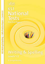 Letts Key Stage 1 Practice Test Papers - Writing and Spelling: Levels 1-3, Laura