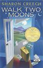 Walk Two Moons by Sharon Creech (Hardback, 2003)