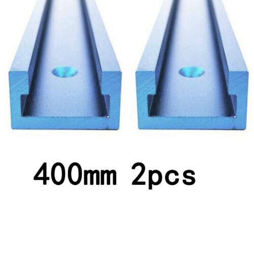 2Stk Aluminium 400mm T-Nuten T-Track Gehrungsschiene Holzbearbeitungs Werkzeug