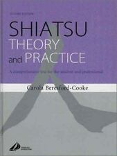 Shiatsu Theory and Practice: A comprehensive text for the student and profession