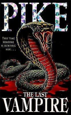 1 of 1 - Very Good, The Last Vampire: Book 1, Pike, Christopher, Book