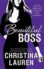 The Beautiful: Beautiful Boss 9 by Christina Lauren (2016, Paperback)