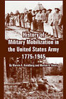 History of Military Mobilization in the United States Army, 1775-1945 by Merton G Henry, Marvin A Kreidberg (Paperback / softback, 2005)