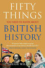 Fifty Things You Need to Know About British History by Hugh Williams (Paperback, 2009)