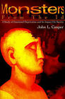 Monsters from the Id: A Study of Emotional Deprivation and Its Impact on Society by John L Cooper (Paperback / softback, 2001)