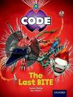 Project X Code: Control the Last Bite by Marilyn Joyce, Karen Ball, James Noble (Paperback, 2012)