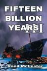 Fifteen Billion Years III: Time Warriors by Rand McLester (Paperback / softback, 2015)