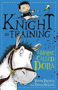Knight-in-Training-2-a-Horse-Called-Dora-by-French-Vivian-ExLibrary