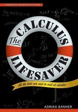 The Calculus Lifesaver: All the Tools You Need to Excel at Calculus (Princeton L