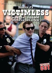 Derrick-J-039-s-Victimless-Crime-Spree-DVD-Director-039-s-Cut