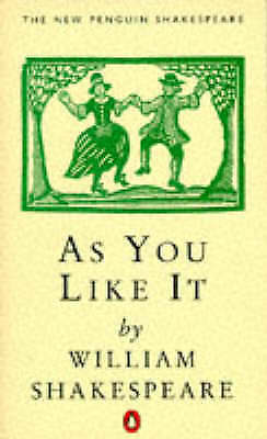 """""""AS NEW"""" Shakespeare, William, Oliver, H. J., As You Like IT (New Penguin Shakes"""