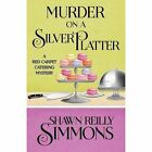 Murder on a Silver Platter by Shawn Reilly Simmons (Paperback / softback, 2016)