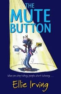 The-Mute-Button-by-Ellie-Irving-Paperback-2014