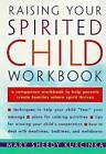 Raising Your Spirited Child by Mary S. Kurcinka (Paperback)