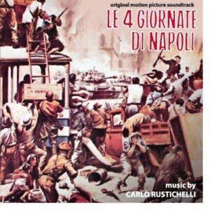 Carlo Rustichelli - Le 4 Giornate Di Napoli - Soundtrack - Cd Nuovo Digitmovies