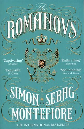 The Romanovs: 1613-1918 Par Sebag Montefiore,Simon,Neuf Livre ,Gratuit & Rapide