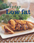 Everyday Low Fat by Murdoch Books (Paperback, 2003)