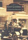 East Lansing: Collegeville Revisited by Whitney Miller (Paperback / softback, 2002)