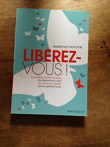 liberez-vous-Barefoot-Doctor-Marabout-le-meilleur-antidote-au-stress