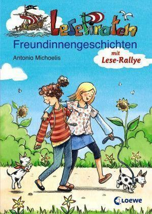 Lesepiraten Freundinnengeschichten ► Antonia Michaelis (Geb. Ausg.) ►►►UNGELESEN