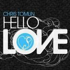 Hello Love 5099921235924 by Chris Tomlin CD