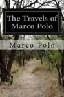 The Travels of Marco Polo by Marco Polo, Rustichello Of Pisa (Paperback / softback, 2014)