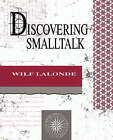 Discovering Smalltalk by Wilf R. LaLonde (Paperback, 1993)
