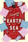 A Teaspoon of Earth and Sea von Dina Nayeri (2013, Taschenbuch)