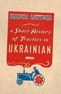 A-Short-History-of-Tractors-in-Ukrainian-A-Novel-by-Marina-Lewycka