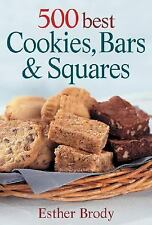 500 Best Cookies, Bars and Squares - LikeNew - Brody, Esther - Paperback