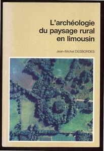 J-M-DESBORDES-ARCHEOLOGIE-DU-PAYSAGE-RURAL-EN-LIMOUSIN
