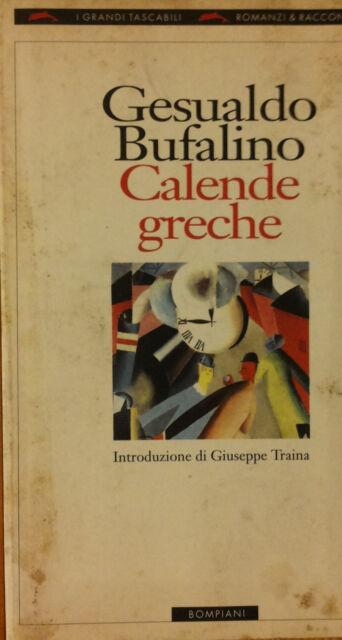 Calende greche - Bufalino - Bompiani,1995 - R