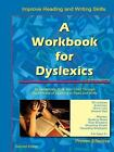 A Workbook for Dyslexics by Cheryl Orlassino (2007, Paperback)