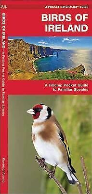 Birds of Ireland : A Folding Pocket Guide to Familiar Species by James...