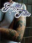 Graffiti Tattoo 2 by Don Stone Karl, Alain Mariduena (Hardback, 2012)