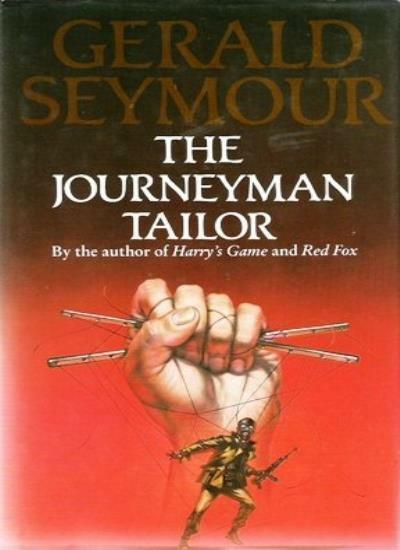 The Journeyman Tailor By Gerald Seymour. 9780002712330