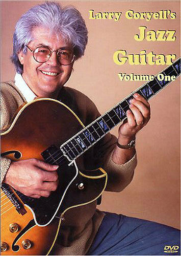 Larry Coryell's Jazz Guitar Volume 1 Learn to Play Lesson Tutorial Music DVD